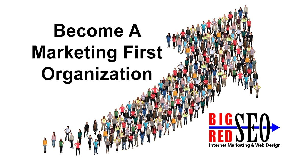 Marketing First Organization Strategy
