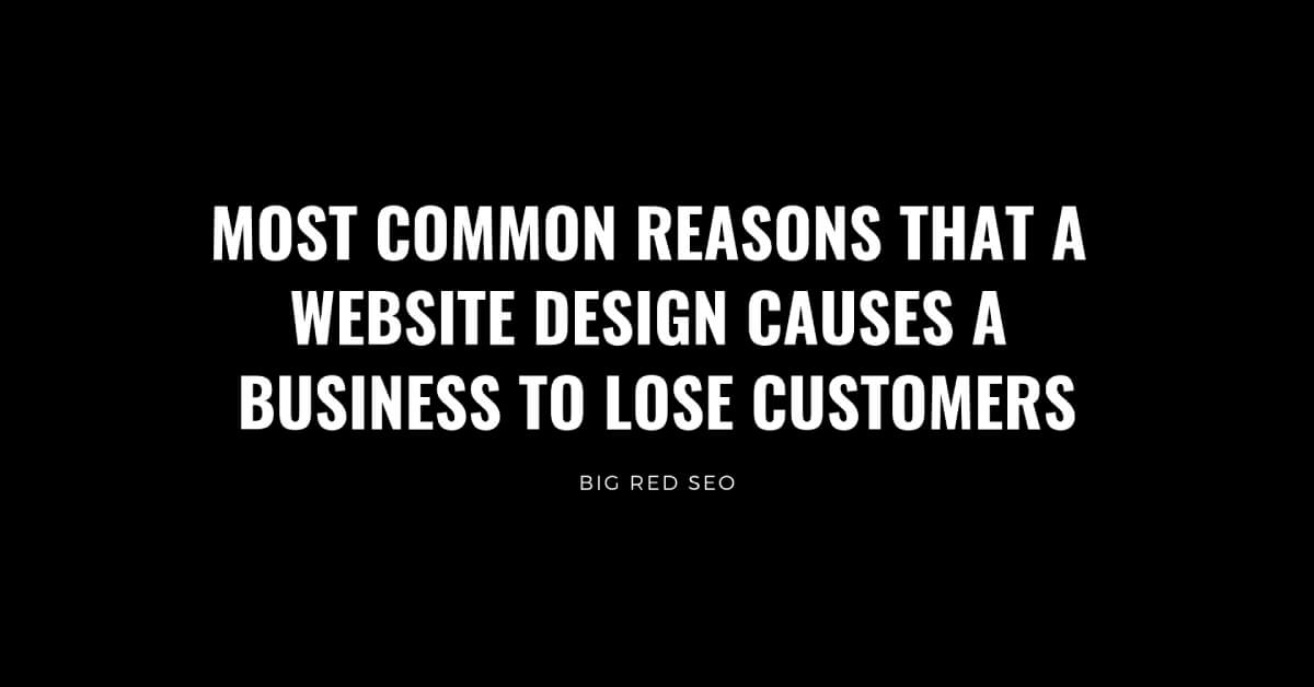 most common reasons that an Omaha website design loses customers