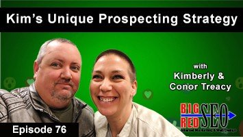 Episode 76: Kim's Unique Approach To Sales Prospecting