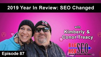E87: Big Red SEO 2019 Year In Review