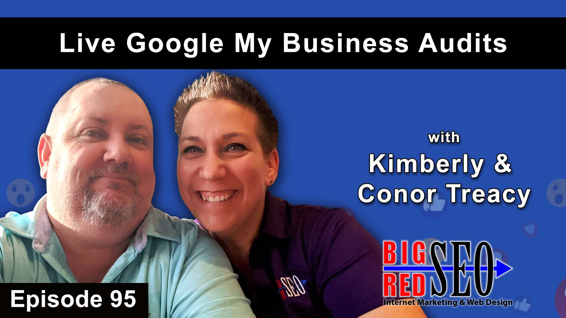 Google My Business Audit - Episode 95