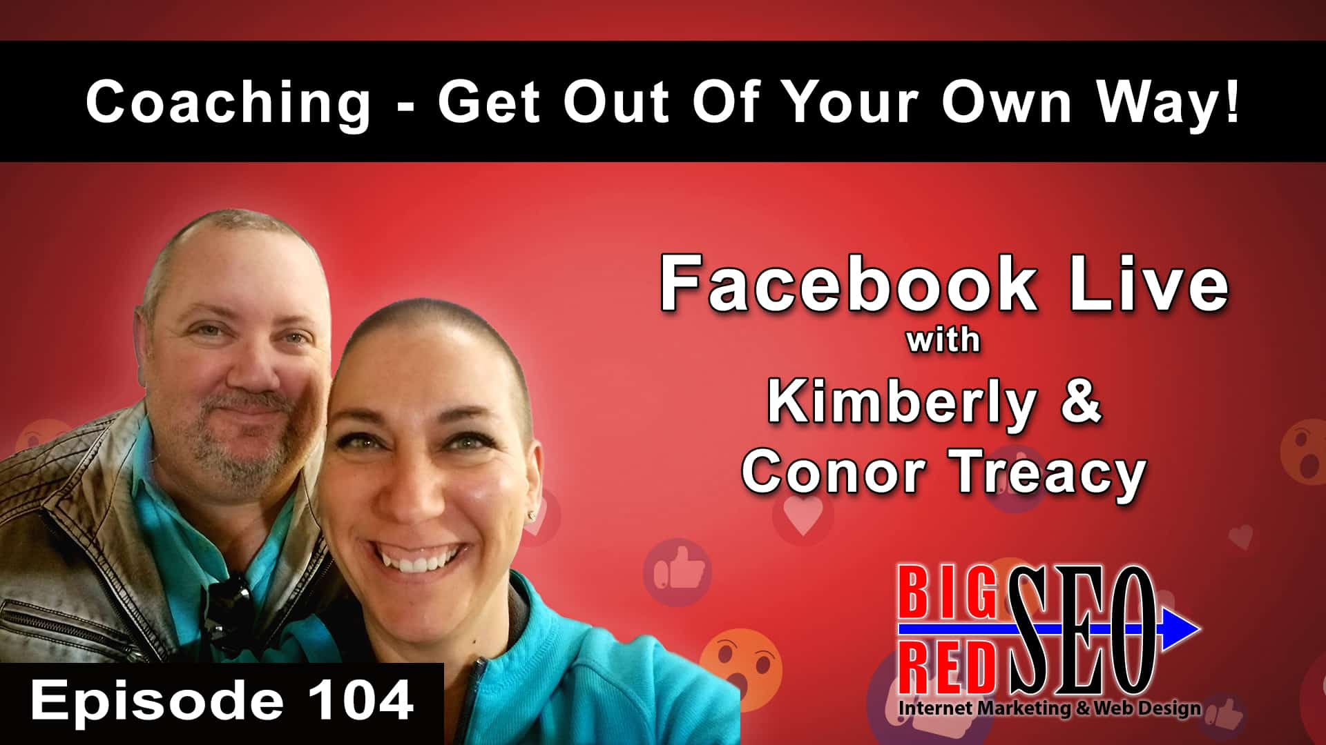 Business Coaching - It's Time To Get Out Of Your Own Way - Episode 104